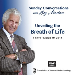 """Unveiling the Breath of Life""  DVD"