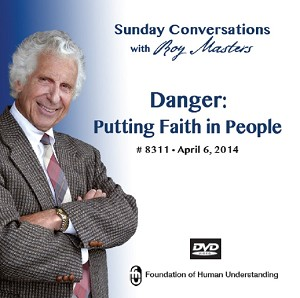 """Danger: Putting Faith in People""  DVD"