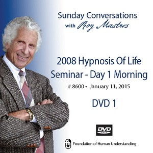 """2008 Hypnosis of Life Seminar - Day 1 Morning""  - 2 DVDs"