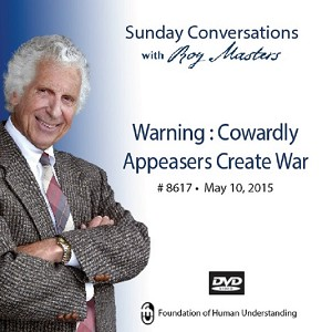 """Warning: Cowardly Appeasers Create War"" DVD"