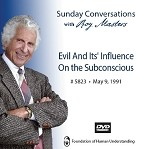 Evil And Its' Influence On The Subconscious  - July 8th, 2018 - DVD