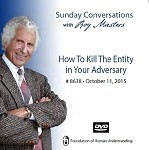 """How to Kill the Entity in Your Adversary"" -  DVD"