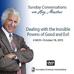 """Dealing with the Invisible Powers of Good and Evil"" -  DVD"