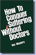How to Conquer Suffering Without Doctors - Book