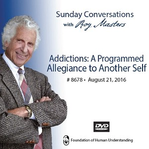 "°Addictions: A Programmed Allegiance to Another Self"" -  DVD"