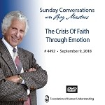 The Crisis Of Faith Through Emotion - September 9th, 2018 - DVD