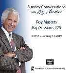 Roy Masters Rap Sessions #25 - January 13th, 2019 - DVD
